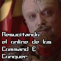Resucitando el multijugador online de los Command & Conquer