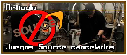 juegos-source-cancelados